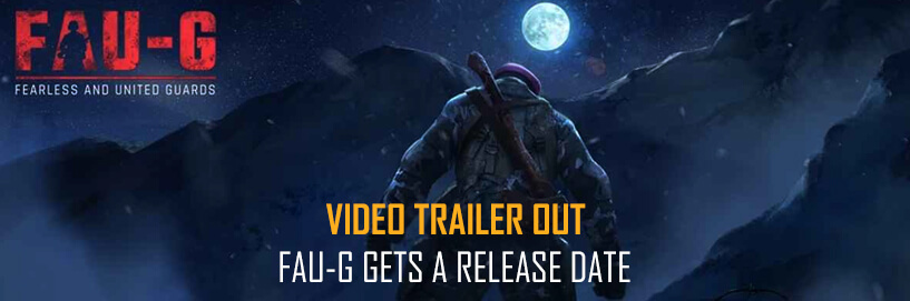 FAU-G release date announced, trailer video released