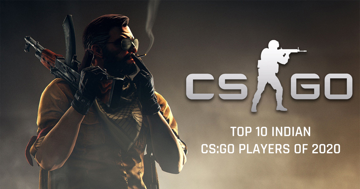 Top 10 CS:GO Players of India from 2020