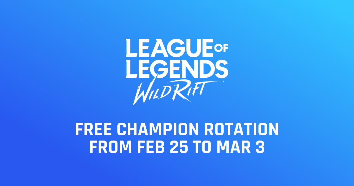 Wild Rift announces Free Champion Rotation from Feb 25 to Mar 3