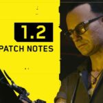 Cyberpunk patch 1.2 update