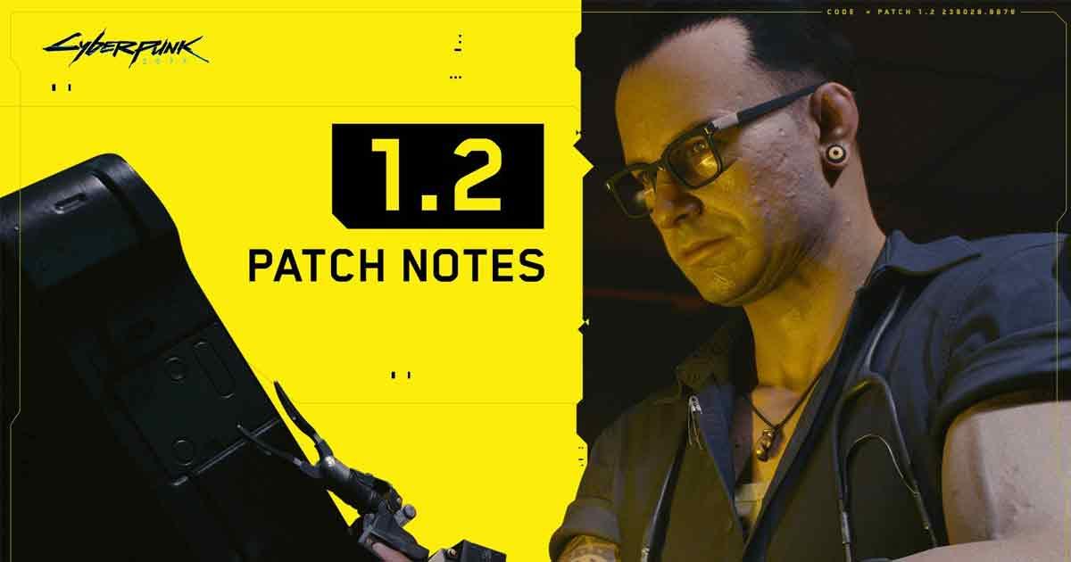 Cyberpunk patch 1.2 update