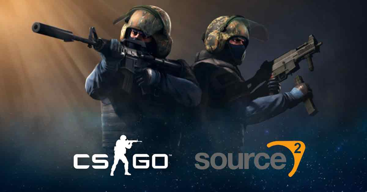 Source 2 Engine for CS:GO Currently in the pipeline: Valve