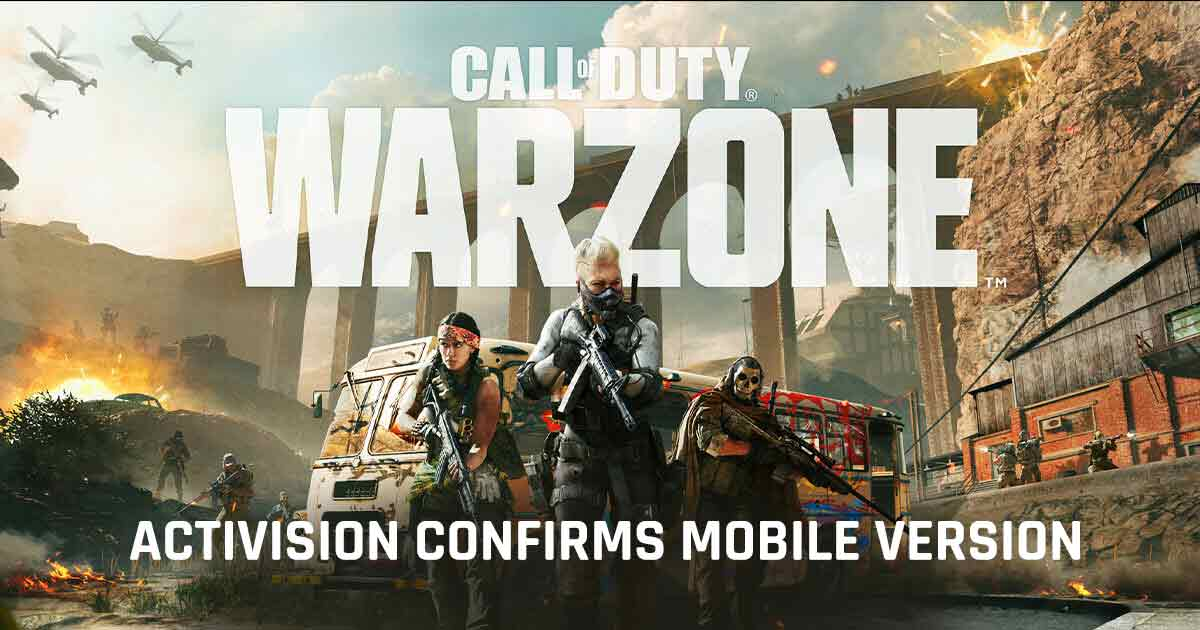 Activision confirms Mobile version of Call of Duty: Warzone