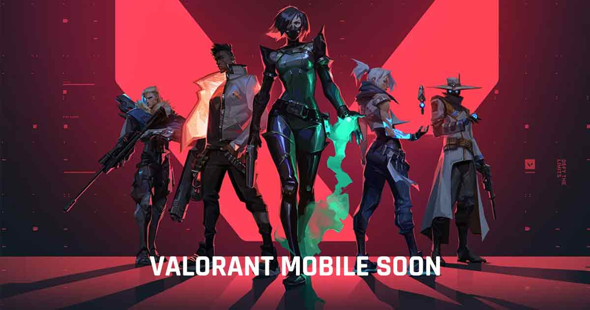 Valorant Mobile is Expected to be Launched Soon by Riot Games