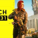Cyberpunk patch 1.31